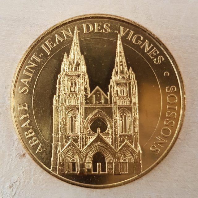 Pièce de la monnaie de Paris < Abbaye Saint-Jean-des-Vignes < Soissons